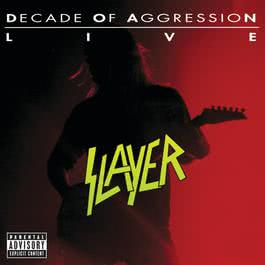 Live: Decade Of Aggression 1991 Slayer