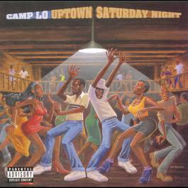 Uptown Saturday Night 1999 Camp Lo