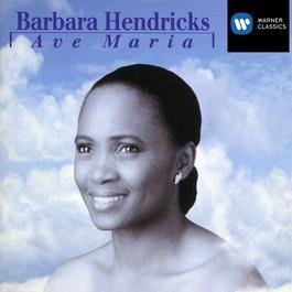 Ave Maria 2005 Barbara Hendricks