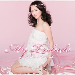 My Prelude 2010 松田聖子