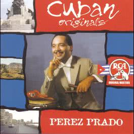 Cuban Originals 1999 Perez Prado