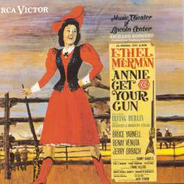 Annie Get Your Gun (Music Theater of Lincoln Center Cast Recording (1966)) 1990 Various Artists