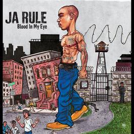 Blood In My Eye 2003 Ja Rule