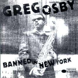 Banned In New York 1998 Greg Osby