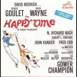 The Happy Time (Original Broadway Cast Recording) 1992 Musical Cast Recording