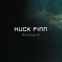 Breaking In 2011 Huck Finn