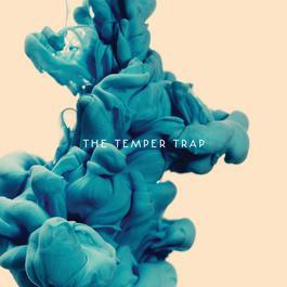 The Temper Trap 2012 The Temper Trap