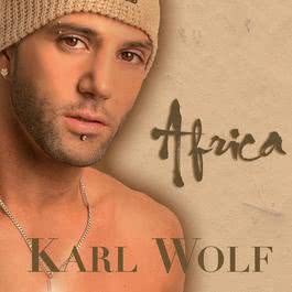 Africa [Radio single] 2010 Karl Wolf