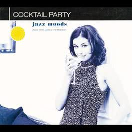 Jazz Moods: Cocktail Party 2000 羣星