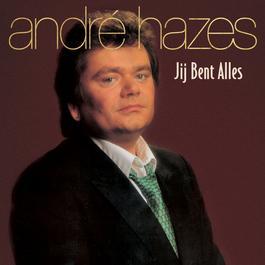 Jij Bent Alles 1987 André Hazes