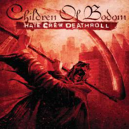 Hate Crew Deathroll 2008 Children Of Bodom