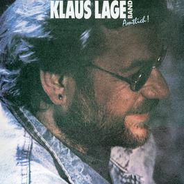 Amtlich! 2007 Klaus Lage Band