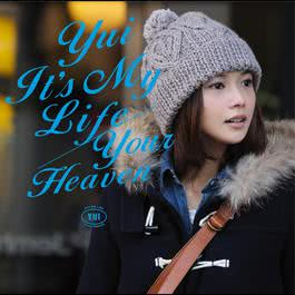 It's My Life / Your Heaven 2017 YUI