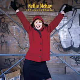 Get Away From Me (Clean) 2004 Nellie McKay
