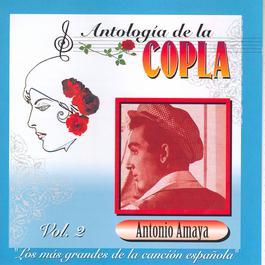 Antologia De La Copla Vol. 2 2006 Antonio Amaya