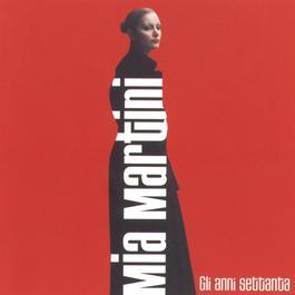 Gli Anni '70 1998 Mia Martini