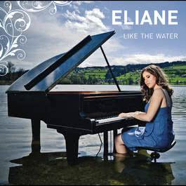 Like the Water 2012 Eliane