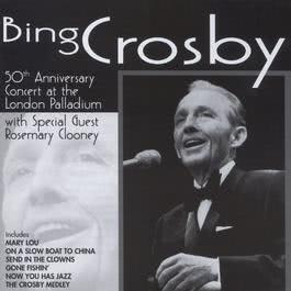 50th Anniversary Concert At The London Palladium 1998 Bing Crosby