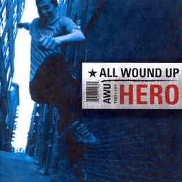 Hero 2001 All Wound Up