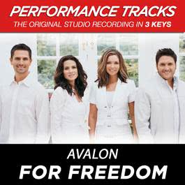For Freedom (Performance Tracks) - EP 2009 Avalon