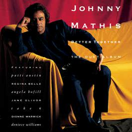 Better Together - The Duet Album 1991 Johnny Mathis