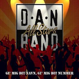 Gi' Mig Dit Navn, Gi' Mig Dit Nummer 2006 Danband All Stars