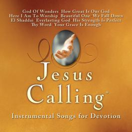 Jesus Calling: Instrumental Songs For Devotion 2011 Acoustic Worship Ensemble