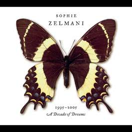 Decade of dreams 1995-2005 2005 Sophie Zelmani