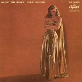 About The Blues 2002 Julie London