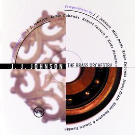 The Brass Orchestra 2011 J.J. Johnson