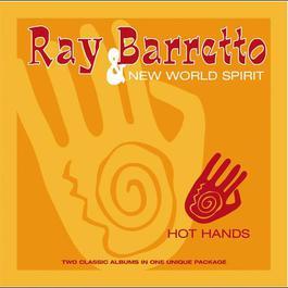 Hot Hands 2008 Ray Barretto