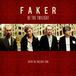 Be The Twilight - Enter The Twilight Zone 2008 Faker