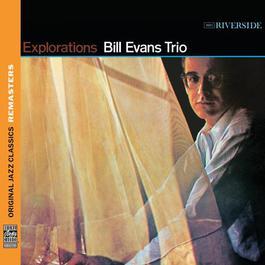 Explorations [Original Jazz Classics Remasters] 2011 Bill Evans