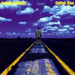 Delilah Blue 1995 Joshua Kadison