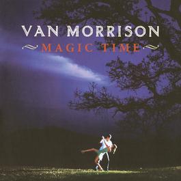 Magic Time 2015 Van Morrison