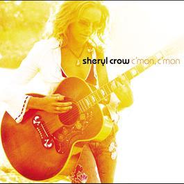 C'mon, C'mon 2014 Sheryl Crow