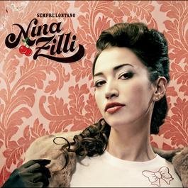 Sempre Lontano 2010 Nina Zilli