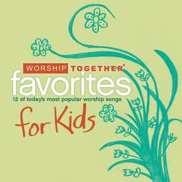 Worship Together: Kids Favorites 2007 Various Artists