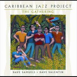 The Gathering 2002 Caribbean Jazz Project