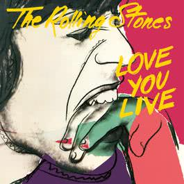 Love You Live 1977 The Rolling Stones