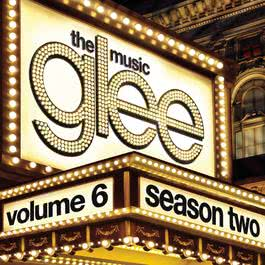 Glee: The Music, Volume 6 2011 Glee Cast