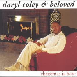Christmas Is Here 1999 Daryl Coley