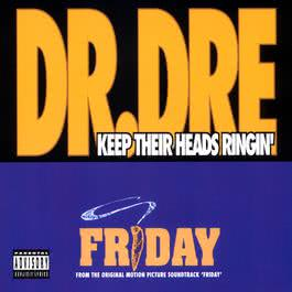 Keep Their Heads Ringin' 1995 Dr. Dre