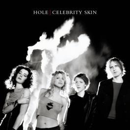 Celebrity Skin 2005 Hole