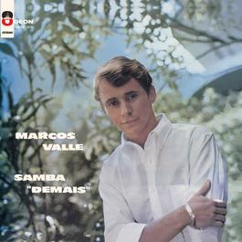 "Marcos Valle Samba ""Demais"" 1963 Marcos Valle"