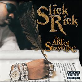 The Art Of Storytelling 1999 Slick Rick