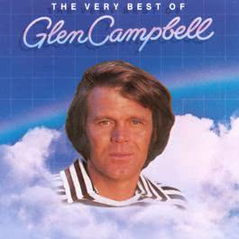 The Very Best Of Glen Campbell 1987 Glen Campbell