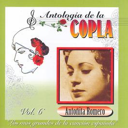 Antologia De La Copla Volume 6 2006 Antonita Romero