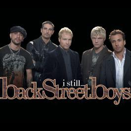 I Still 2005 Backstreet Boys