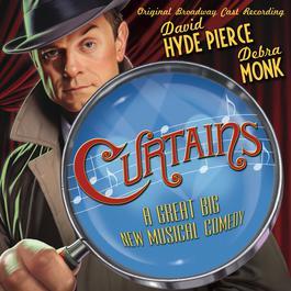 Curtains Original Broadway Cast Recording 2007 Curtains